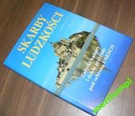 SKARBY LUDZKOŚCI   ZABYTKI POD OCHRONĄ UNESCO