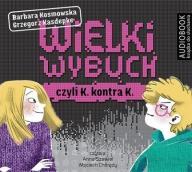 Wielki wybuch czyli K kontra K (audiobook)