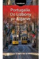 Przewodnik Travelbook - Portugalia od Lizbony po A