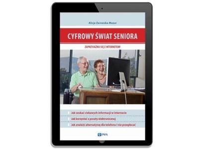 Cyfrowy świat seniora. Zaprzyjaźnij się