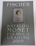 Katalog Monet Pol. GRADING - FISCHER 2009 / Piorku