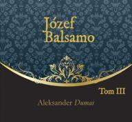Józef Balsamo Tom 3 Aleksander Dumas