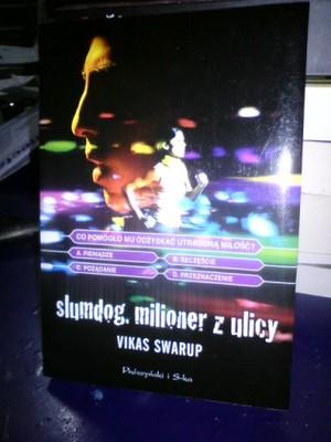 Vikas Swarup. Slumdog, milioner z ulicy.