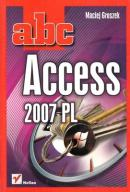 ABC ACCESS 2007 PL MACIEJ GROSZEK HELION
