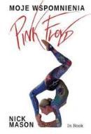Pink Floyd. Moje wspomnienia  - Nick Mason
