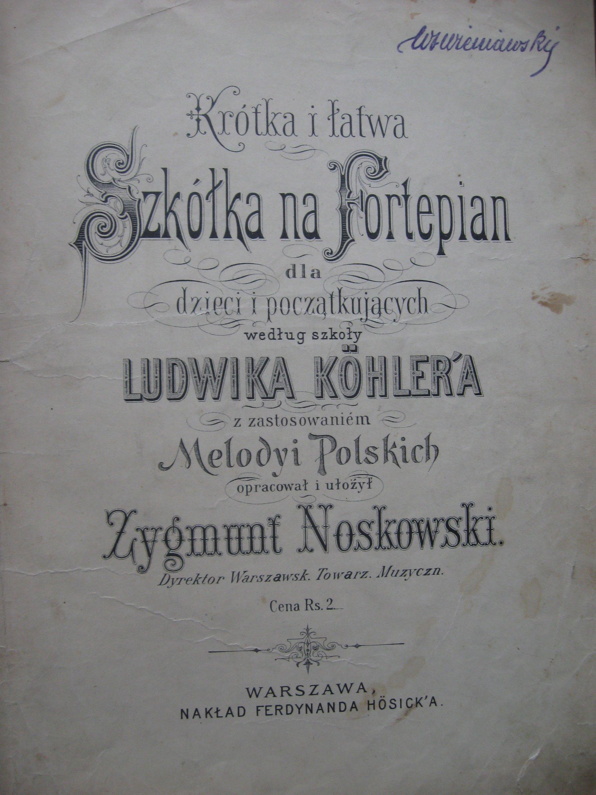 SZKÓŁKA na FORTEPIAN Melodyi polskich Koehler 1900