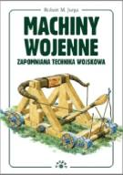 Machiny Wojenne - Zapomniana technika wojskowa