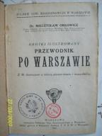Orłowicz ILUSTROWANY PRZEWODNIK PO WARSZAWIE 1922