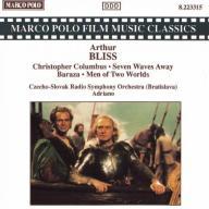 Arthur Bliss Bliss Christopher Columbus / Seven Wa