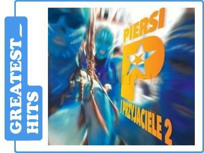 PIERSI: PIERSI I PRZYJACIELE 2 (CD)