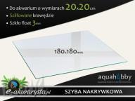 SZYBA nakrywkowa nakrywowa 180x180x3mm do akwarium