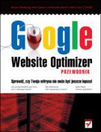 Google Website Optimizer. Przewodnik  - Bryan Eis