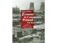 Economy in Communist Poland Kalinski Janusz