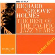 CD HOLMES, RICHARD GROOVE - The Best Of Pacific