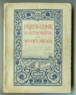WŁOCŁAWEK :: przewodnik ilustrowany : 1922 rok