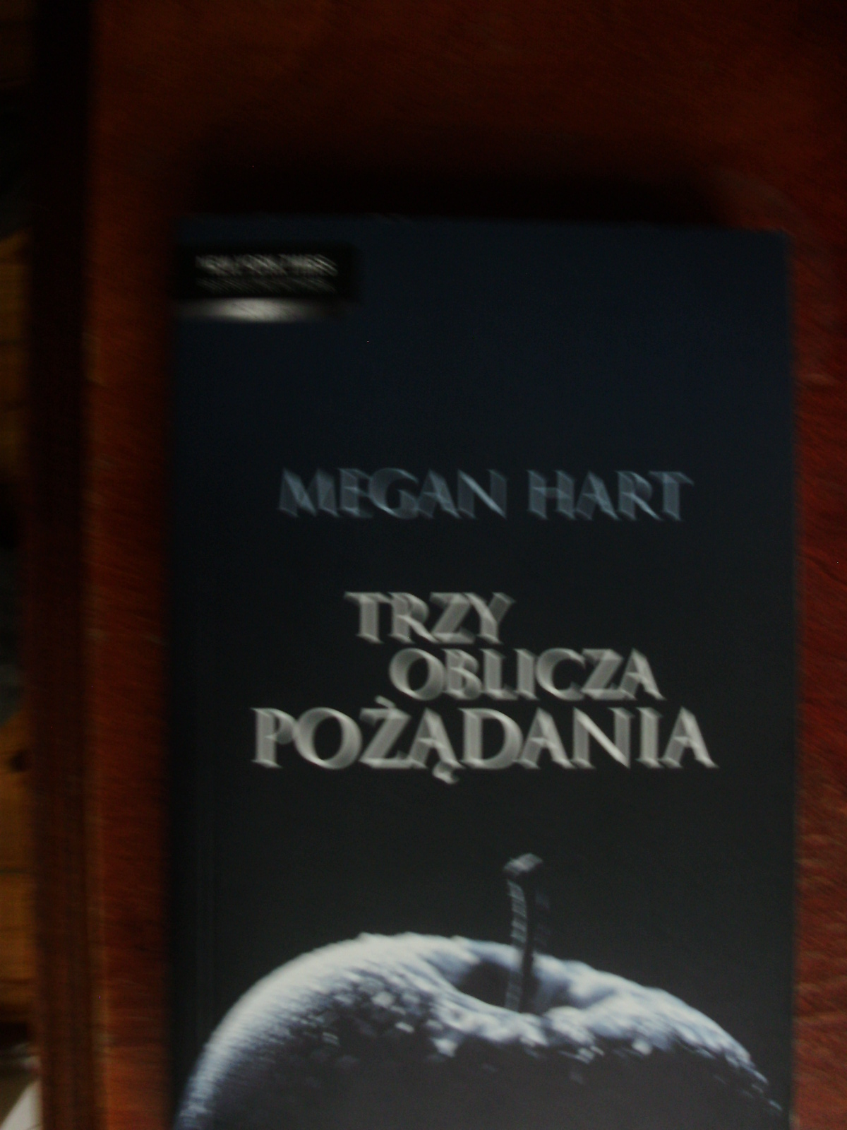 Megan Hart Trzy oblicza pozadania