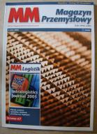Magazyn Przemysłowy - nr 4/2005 - stan IDEALNY