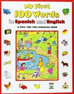 Keith Faulkner My First 100 Words in Spanish/Engli