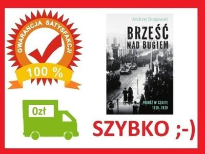 Brześć nad Bugiem Podróż w cz Andrzej Dołgowski