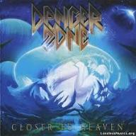 DANGER ZONE - CLOSER TO HEAVEN HARD AOR