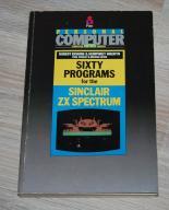 ZX SPECTRUM KSIĄŻKA SIXTY PROGRAMS FOR ZX 288 str.