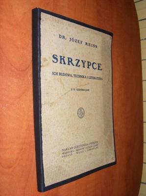 REISS - SKRZYPCE BUDOWA,TECHNIKA I LITERATURA 1924