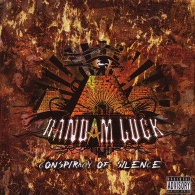 Randam Luck Conspiracy Of Silence