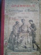 Grammaire Certificat d'Etudes, Claude Auge. 1902