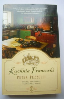 Kuchnia Franceski Peter Pezzelli 7041451693 Oficjalne