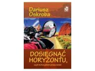 Dosięgnąć horyzontu czyli motocyklem przez świat