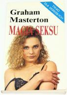 Magia seksu, czyli co zrobić... (Graham Masterton)