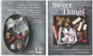 SWEET THINGS Chocolates, Candies... - Annie Rigg
