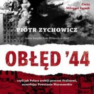 Obłęd '44. Czyli jak Polacy zrobili... 24h