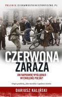 DARIUSZ KALIŃSKI - CZERWONA ZARAZA
