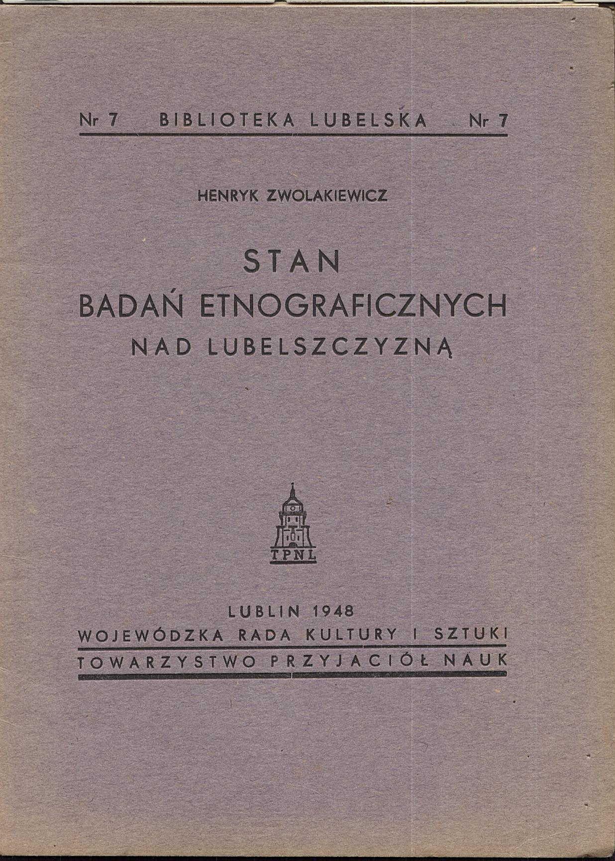 Stan badań etnograficznych - Zwolakiewicz 1948 r.