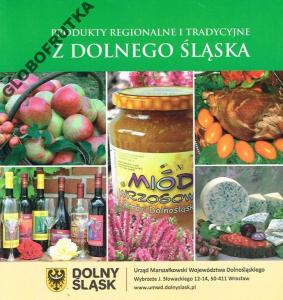 Produkty Regionalne I Tradycyjne Dolny śląsk