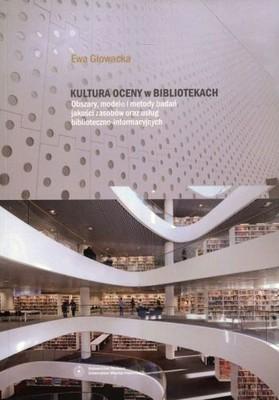 Kultura oceny w bibliotekach Obszary modele i met