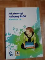 Książka Jak stworzyć najlepszy blog