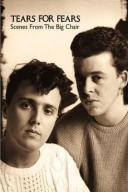 TEARS FOR FEARS Scenes From The Big Chair DVD