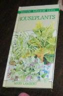 HOUSEPLANTS PRACTICAL GARDENING GUIDES