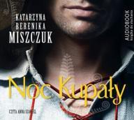 Noc kupały - Miszczuk Katarzyna Berenika 48h