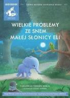 Wielkie problemy ze snem małej słonicy..Audiobook