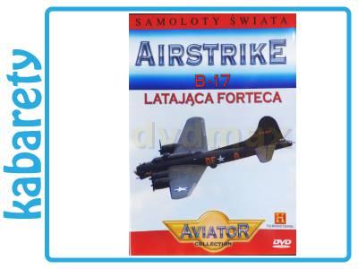 WIELKA ENCYKLOPEDIA LOTNICTWA 30: AIRSTRIKE - B-17