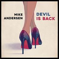 Mike Andersen Devil Is Back [VINYL]