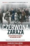 Czerwona zaraza Dariusz Kaliński NOWA Kraków