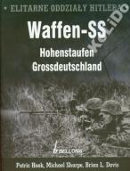 ELITARNE ODDZIAŁY HITLERA. WAFFEN-SS. Hohenstaufen