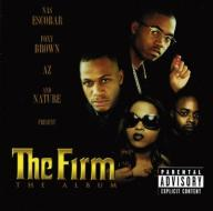 The Firm Nas, Foxy Brown, AZ and Nature The Album