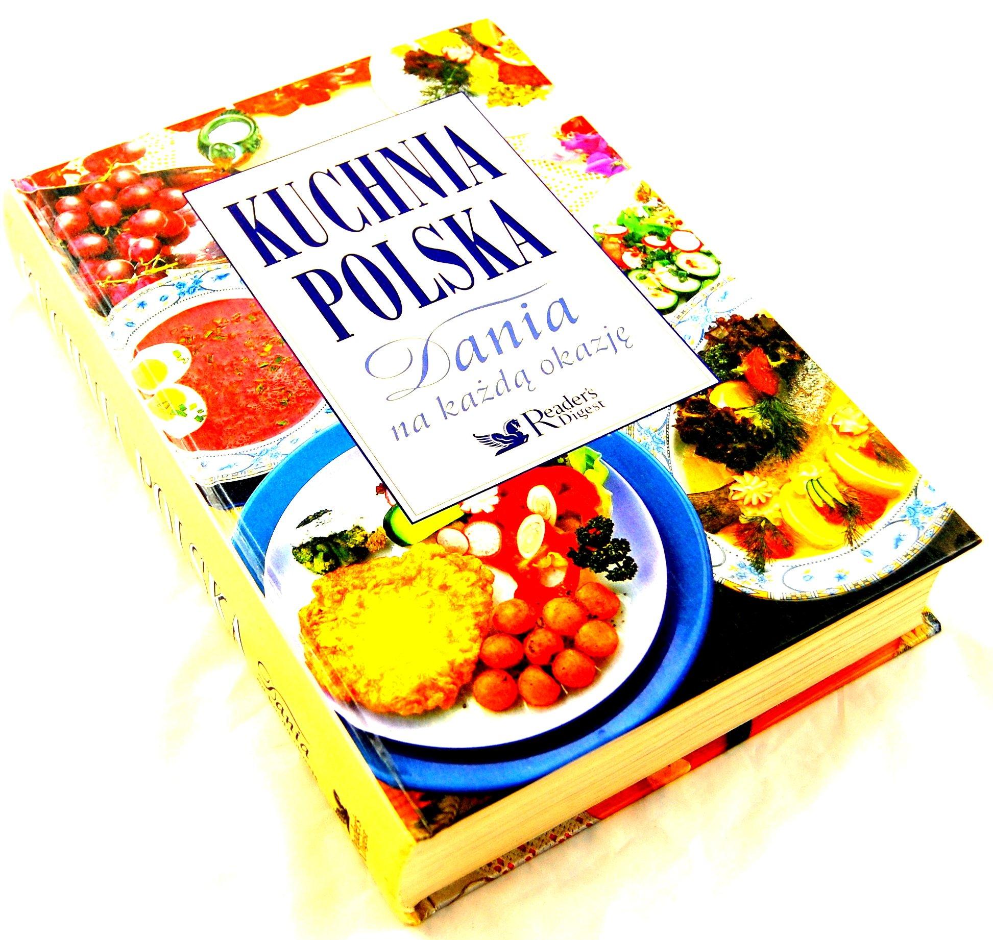 Kuchnia Polska Dania Na Kazda Okazje Reader S Dige 7008391297