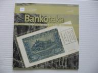 Centrum Pieniądza BANKOTEKA III kwartał 2017 nr.11