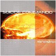 Suicide Commando - Mind Strip (CD)
